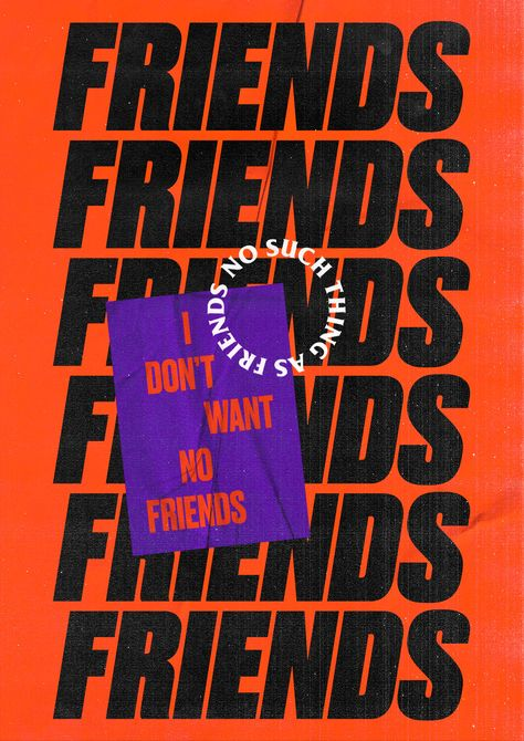 I don't want no friends graphic Kirsty Campbell inspiration